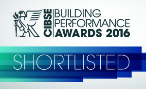 CIBSE Building Performance Awards 2016 - Shortlisted